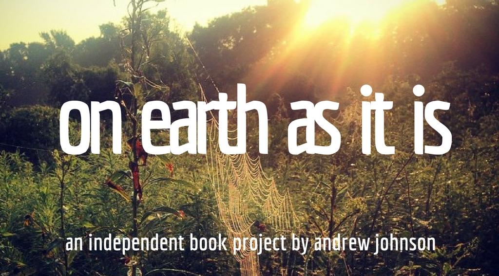 on earth as it is